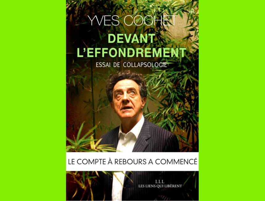 Yves Cochet devantl'effondrement… chauds lesmarrons!